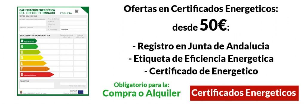 Certificados Energeticos al mejor precio Cadiz Malaga Granada Sevilla